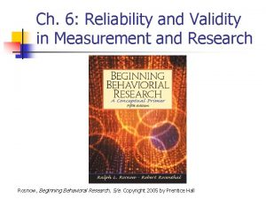 Ch 6 Reliability and Validity in Measurement and