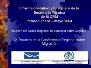 Informe operativo y financiero de la Secretara Tcnica