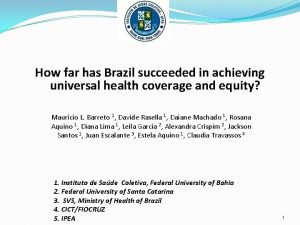 How far has Brazil succeeded in achieving universal