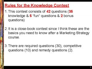Rules for the Knowledge Contest 1 This contest