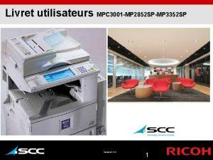 Livret utilisateurs MPC 3001 MP 2852 SPMP 3352