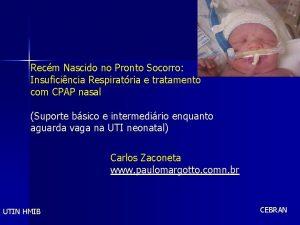 Recm Nascido no Pronto Socorro Insuficincia Respiratria e