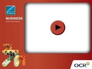 OCR Level 3 Cambridge Technicals in Business Unit