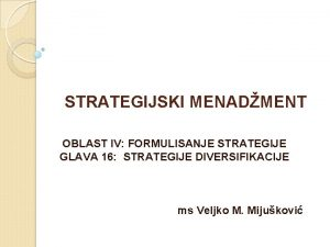 STRATEGIJSKI MENADMENT OBLAST IV FORMULISANJE STRATEGIJE GLAVA 16