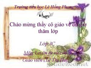 Trng tiu hc L Hng Phong Cho mng