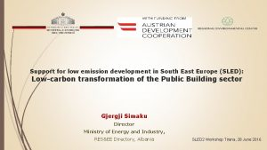 Support for low emission development in South East