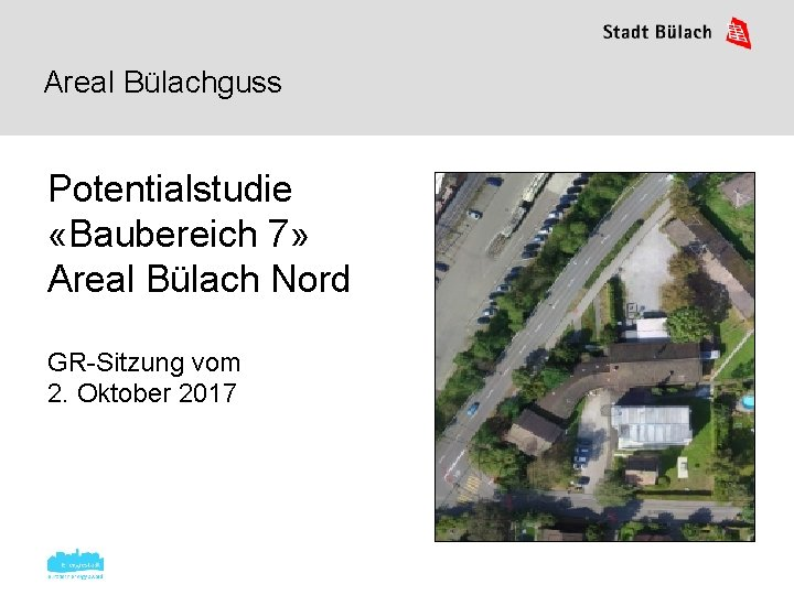 Areal Blachguss Potentialstudie Baubereich 7 Areal Blach Nord