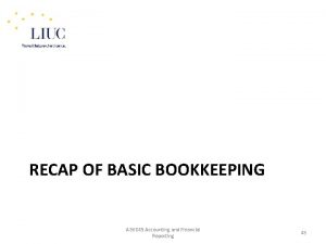 RECAP OF BASIC BOOKKEEPING A 86045 Accounting and