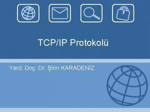 TCPIP Protokol Yard Do Dr irin KARADENZ TCPIP