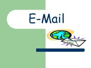 EMail Definicija l Email elektronika pota Vrsta komunikacije