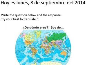 Hoy es lunes 8 de septiembre del 2014