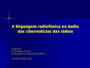 A linguagem radiofnica no udio das cibernotcias das