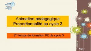 Animation pdagogique Proportionnalit au cycle 3 2 nd