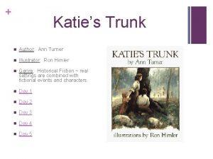 Katies Trunk n Author Ann Turner n Illustrator