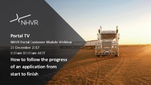 Portal TV NHVR Portal Customer Module Webinar 20