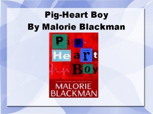 PigHeart Boy By Malorie Blackman Cover The cover