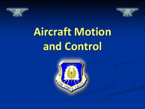 Aircraft Motion and Control WarmUp Questions CPS Questions