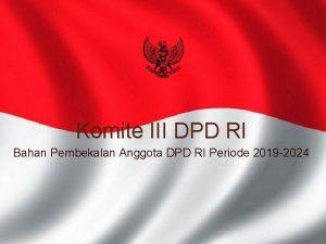Komite III DPD RI Bahan Pembekalan Anggota DPD