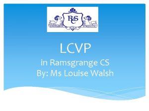 LCVP in Ramsgrange CS By Ms Louise Walsh