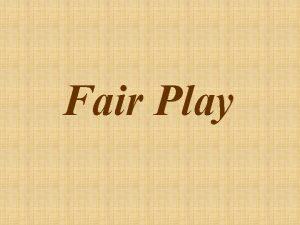 Fair Play Co to jest Fair Play Fair
