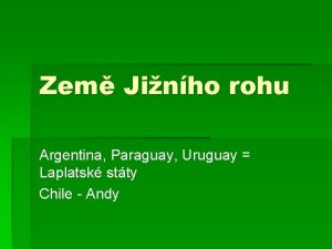 Zem Jinho rohu Argentina Paraguay Uruguay Laplatsk stty