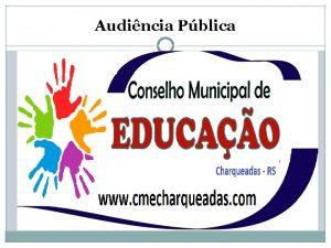 Audincia Pblica AUDINCIA PBLICA2018 MONITORAMENTO E AVALIAO DAS