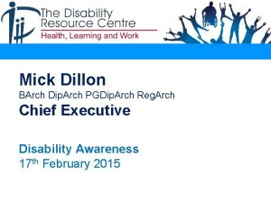 Mick Dillon BArch Dip Arch PGDip Arch Reg