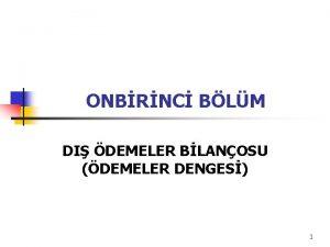 ONBRNC BLM DI DEMELER BLANOSU DEMELER DENGES 1