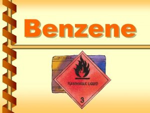 Benzene Regulated areas v Concentrations exceed permissible exposure