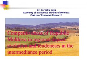 Dr Corneliu Guu Academy of Economics Studies of