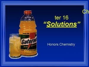 ter 16 Solutions Honors Chemistry Ch Section 16