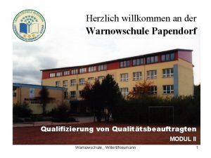 Herzlich willkommen an der Warnowschule Papendorf Qualifizierung von