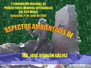 I CONVENCIN REGIONAL DE PRODUCTORES MINEROS ARTESANALES DEL