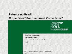 Patente no Brasil O que fazer Por que