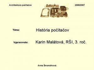 Architektra potaov Tma Vypracovala 20062007 Histria potaov Karin
