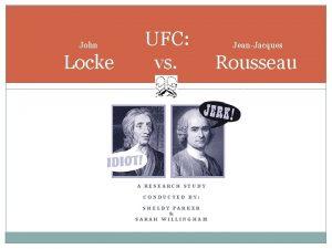 John Locke UFC vs A RESEARCH STUDY CONDUCTED