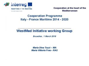 Cooperation at the heart of the Mediterranean Cooperation