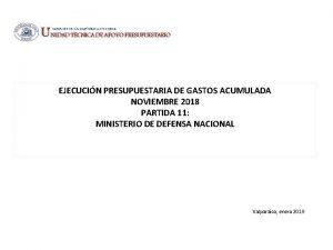 EJECUCIN PRESUPUESTARIA DE GASTOS ACUMULADA NOVIEMBRE 2018 PARTIDA