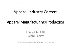 Apparel Industry Careers Apparel ManufacturingProduction App 2 Obj