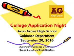 College Application Night Avon Grove High School Guidance
