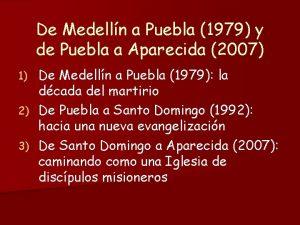 De Medelln a Puebla 1979 y de Puebla