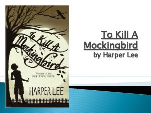 To Kill A Mockingbird by Harper Lee Character