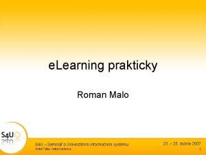 e Learning prakticky Roman Malo S 4 U