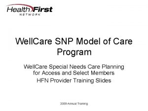 Well Care SNP Model of Care Program Well