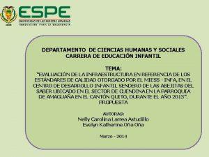 DEPARTAMENTO DE CIENCIAS HUMANAS Y SOCIALES CARRERA DE