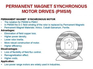 PERMANENT MAGNET SYNCHRONOUS MOTOR DRIVES PMSM PERMANENT MAGNET
