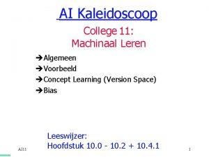 AI Kaleidoscoop College 11 Machinaal Leren Algemeen Voorbeeld