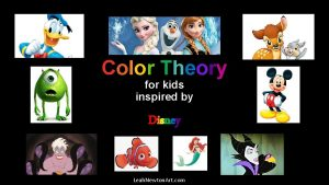 Color Theory for kids inspired by Disney Leah