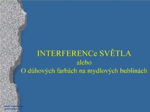 Paed Dr Jozef Beuka jbenuskanextra sk Prejavy interferencie