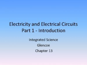 Electricity and Electrical Circuits Part 1 Introduction Integrated